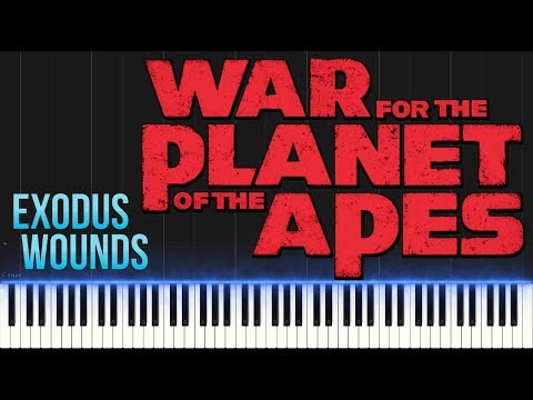 War for The Planet of The Apes - Exodus Wounds (Piano Tutorial Synthesia)