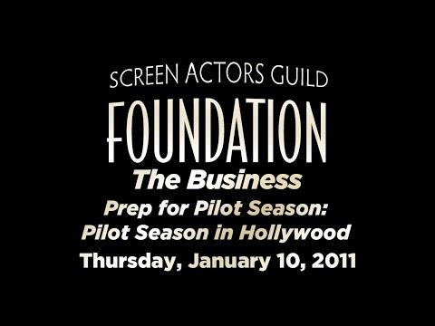 The Business: Prep for Pilot Season: Pilot Season in Hollywood