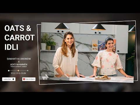 Oats Carrot Idli | Upasana Kamineni Konidela | Samantha Akkineni