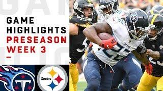 Titans vs. Steelers Highlights | NFL 2018 Preseason Week 3