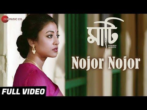 Nojor Nojor - Full Video   Maati   Adil Hussain, Paoli Dam \u0026 Monami Ghosh