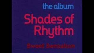 Shades of Rhythm - Sweet Sensation