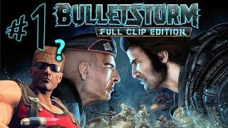 Bulletstorm Full Clip Edition - Parte 1: Duke Nuken Perdido no Espaço!?!?!! [ PC - Playthrough ]