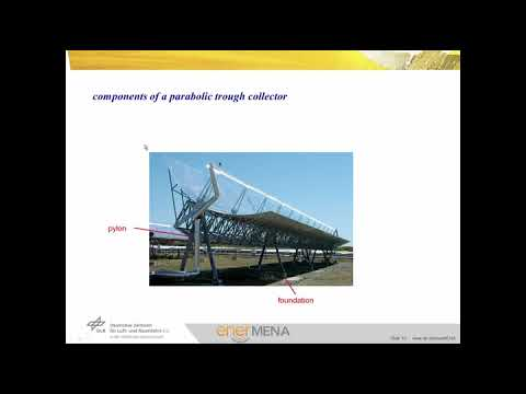 CSP Video Tutorial Unit 1-03 – Parabolic Trough and Fresnel Collectors