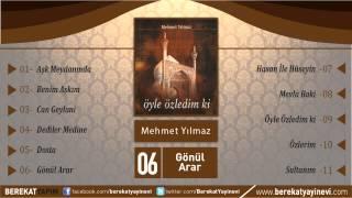 Mehmet Yılmaz - Gönül Arar