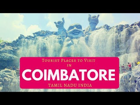 Tourist Places to Visit in Coimbatore, Sightseeing | Best Places near Coimbatore