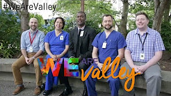 WE ARE VALLEY: Personal Stories About Work Life at Valley Medical Center in Renton, WA