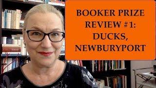 BookerReview #1: Ducks, Newburyport