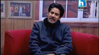 """""""म अमिताभ बचनको भूमिकामा छु, सारुक खान हुन सक्दिन"""" -Saroj Khanal (Dhamala Ko Hamala)"""