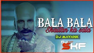 Bala Bala Shaitan Ka Sala ||CG TAPORI|| Dj Mayank|| DJ SKF|| 2020