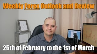 Weekly Forex Review - 25th of February to the 1st of March