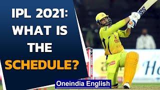 IPL 2021: MI and RCB to kickstart the season on April 9th in Chennai | Oneindia News