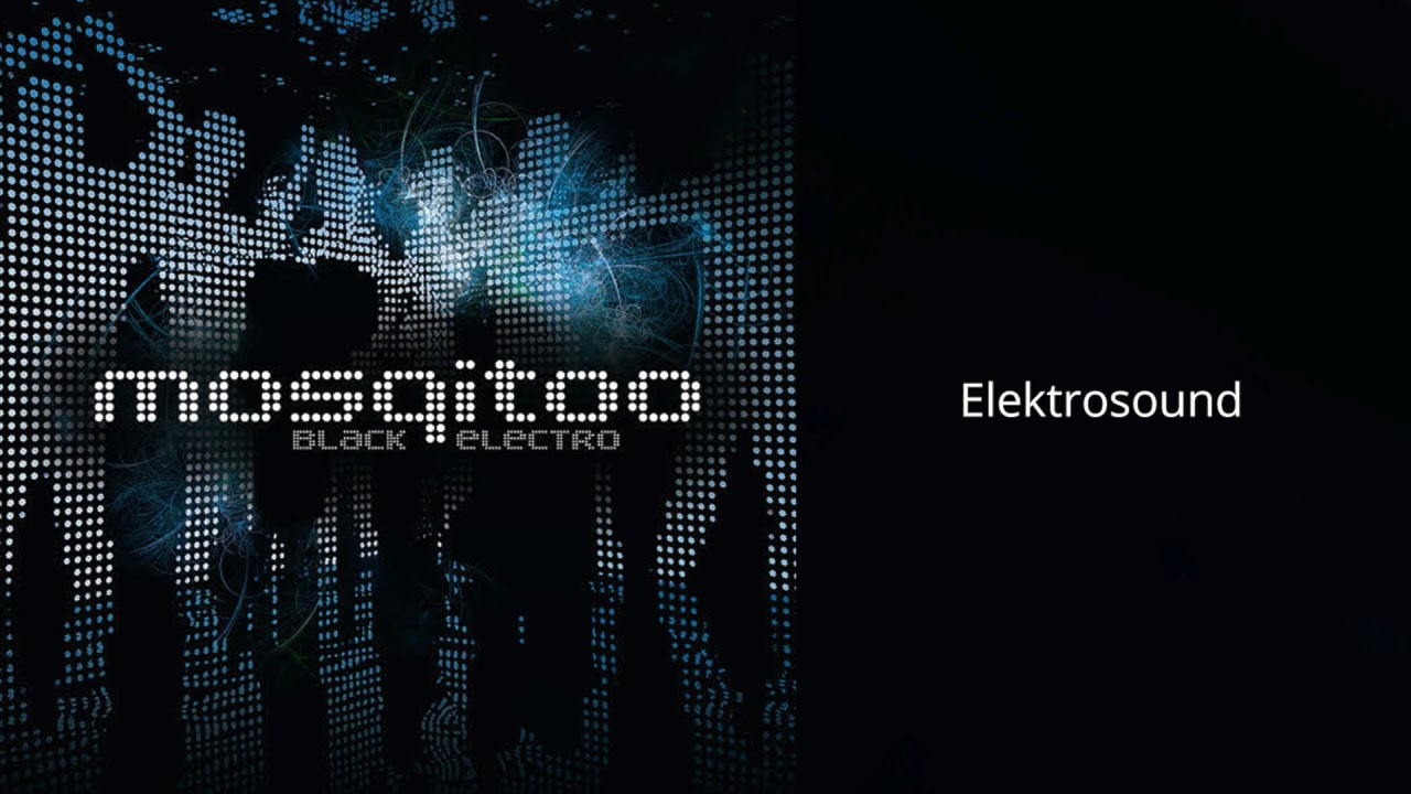Mosqitoo – Elektrosound (Official Audio)