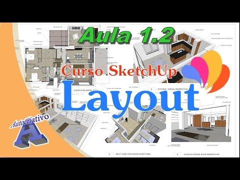 Saiba mais sobre o Programa SketchUp LayOut - Autocriativo