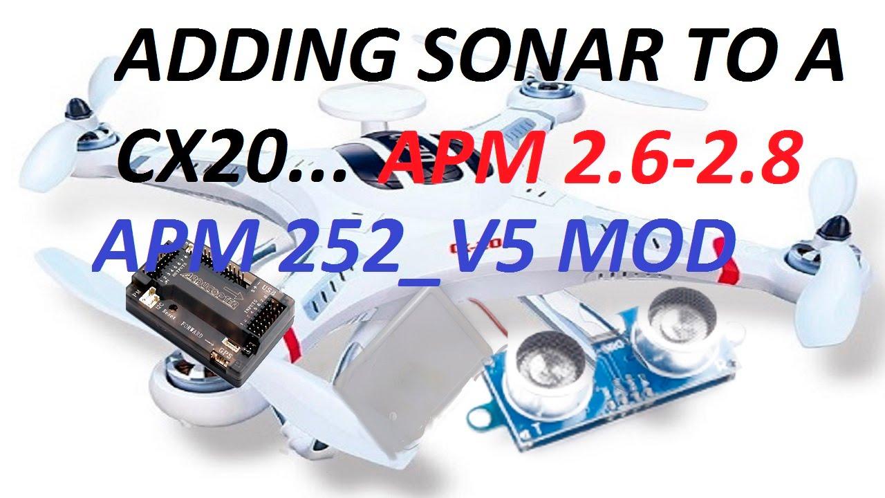 Cheerson Cx20 Apm 2 8 And V252 V5 0 Sonar Mod Hc Sr04
