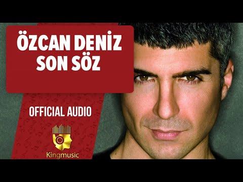 Özcan Deniz - Son Söz - ( Official Audio)