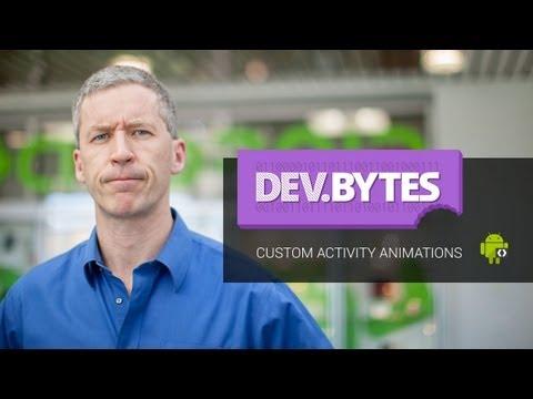 DevBytes: Custom Activity Animations
