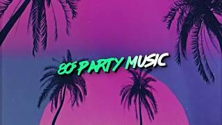 80s Party Playlist 🎉 📺