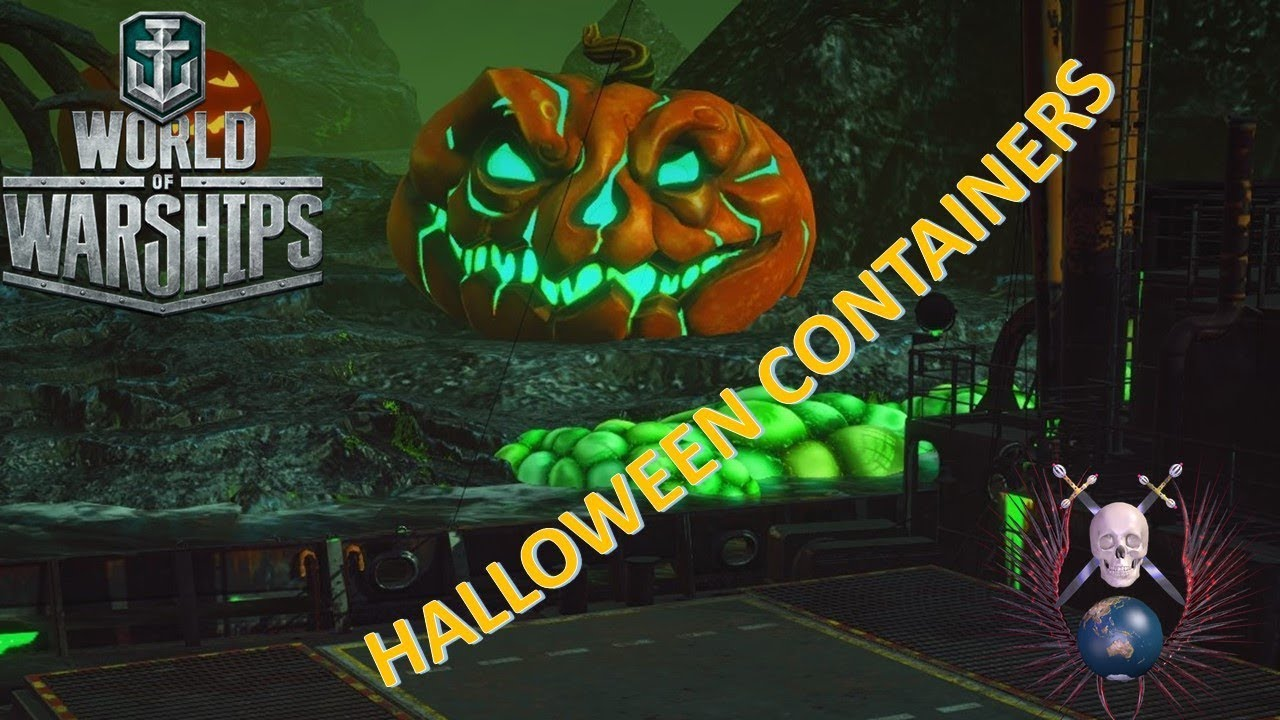 World Of Warships Halloween 2020 Containers World of Warships) Halloween Container opening   YouTube