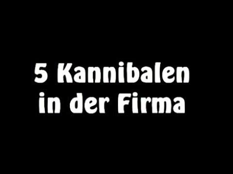 Witz: 5 Kannibalen in der Firma