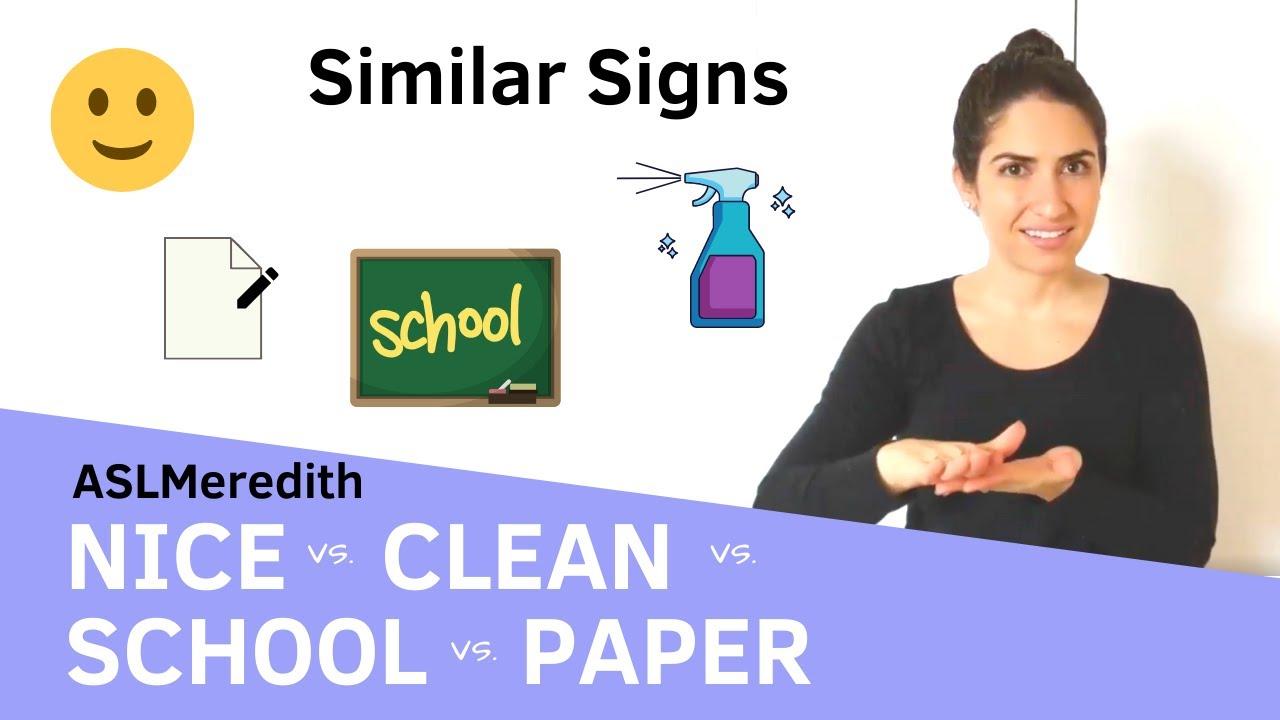 Asl Similar Signs Nice Clean School Paper Youtube