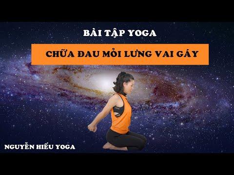Bài tập Yoga chữa đau lưng, đau nhức mỏi vai gáy _ Nguyễn Hiếu Yoga