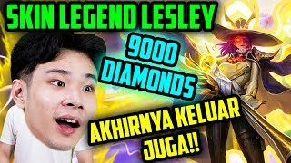 SKIN LEGEND LESLEY 9000 DIAMONDS TERNYATA GINI EFEKNYA!! - Mobile Legends