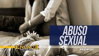 Aberrante caso de abuso sexual