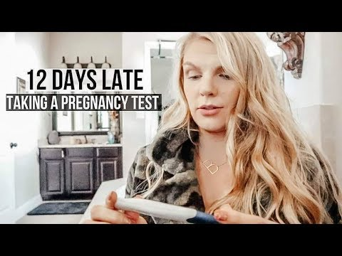 12 DAYS LATE NO PERIOD | TAKING A PREGNANCY TEST