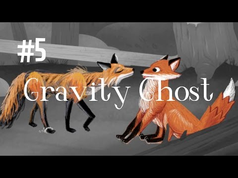 FUZZBUTT'S FRIEND - GRAVITY GHOST (EP.5)