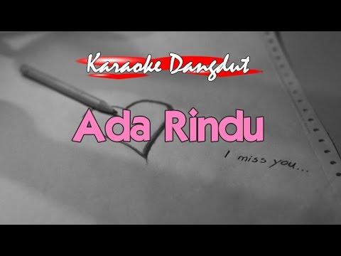 Karaoke - Ada Rindu Dangdut