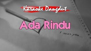 Gambar cover Karaoke - Ada Rindu Dangdut