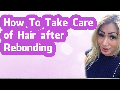 How to take care of hair after rebonding (Tagalog)