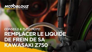 Tuto #20 : Remplacer le liquide de frein de votre Kawasaki Z750