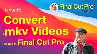 How To Convert MKV Files from Movavi Screen recorder - 🎬 Training Final Cut 10.4.10