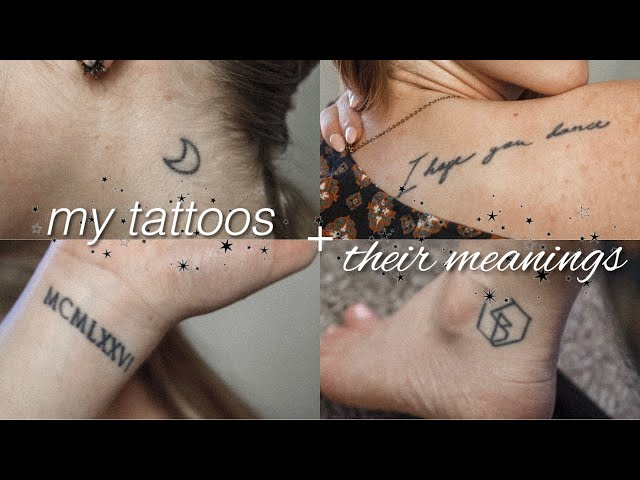 MY TATTOOS + THEIR MEANINGS!