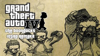 GTA IV: The Boondocks Intro Remake