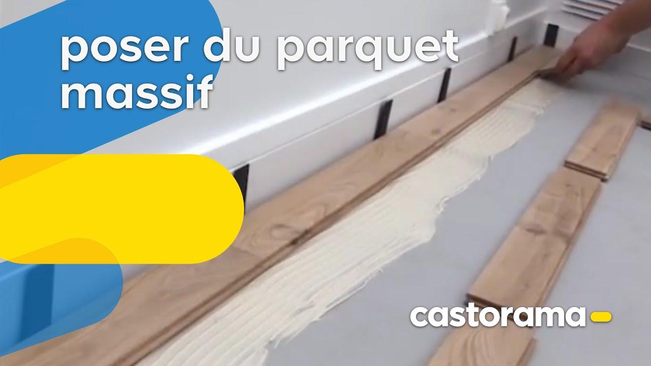 Comment Poser Du Parquet Massif Collé Castorama Youtube
