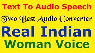text ko audio par converter kaise kare /Best 2 way to convert text to real indian woman hindi speech