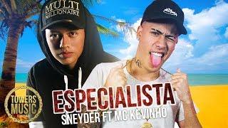 Especialista (OLHA A EXPLOSAO) Mc Kevinho Ft Sneyder, Reggaeton 2018 lo mas nuevo, estrenos remix