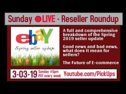 Ebay early spring 2019 Seller update - A full and comprehensive breakdown tax laws GTC out of stock