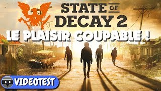 STATE OF DECAY 2 TEST : LOIN d
