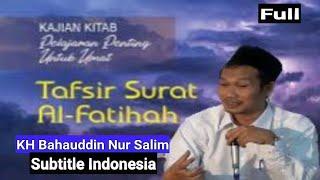 Download lagu Tafsir Surat Al-fatihah Di Kupas Mendalam [] Gus Baha [] Full