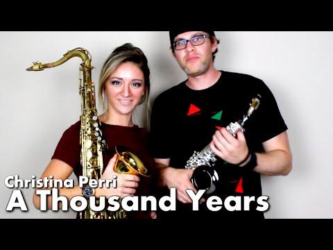 Christina Perri - A THOUSAND YEARS - Tenor & Soprano Sax Cover - BriansThing & Mandy Faddis