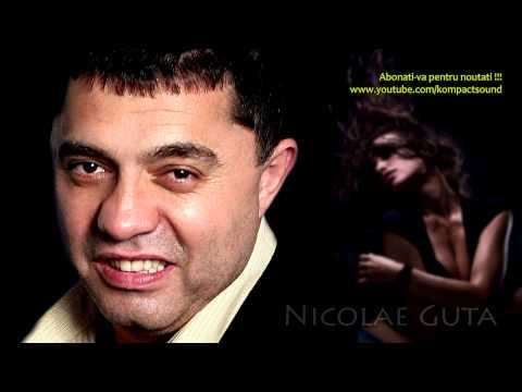 Nicolae Guta - Fata mea , fetita mea (Manele de Dragoste) HIT Nicolae Guta