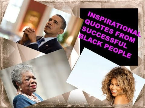 INSPIRATIONAL QUOTES FROM SUCCESSFUL BLACK PEOPLE  SHACOURAGE
