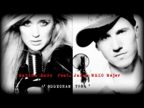 ODDYCHAM TOBĄ - Sabina SAGO feat. MEZO (...
