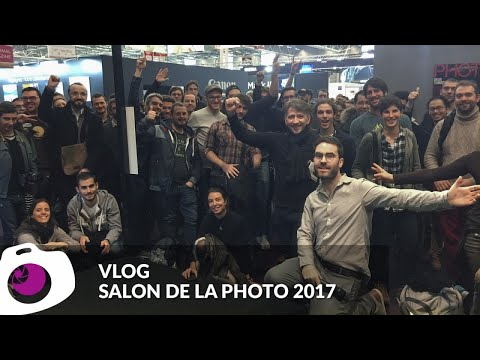 Vlog le salon de la photo 2017 - F/1.4 S06E09