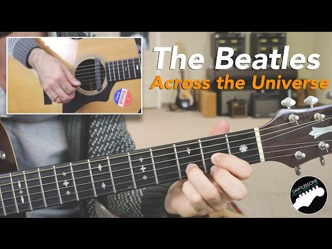 "How To Play The Beatles ""Across The Universe""   Easy Guitar Lesson"