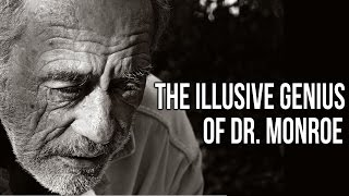 """The Illusive Genius of Dr. Monroe"" Creepypasta"